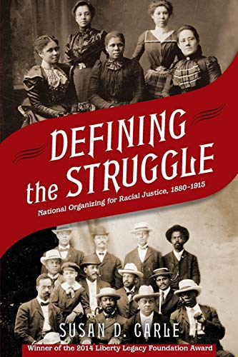 Defining the Struggle: National Organizing for Racial Justice, 1880-1915