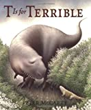 T Is for Terrible, Peter McCarty, 0312384238