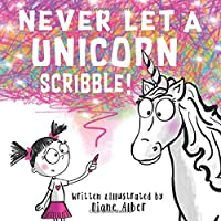 Never Let A Unicorn Scribble