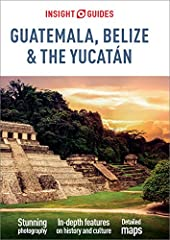 Insight Guides: all you need to inspire every step of your journey.From deciding when to go, to choosing what to see when you arrive, this is all you need to plan your trip and experience the best of Guatemala, Belize and the Yucatán, with in...