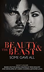 Beauty & the Beast: Some Gave All