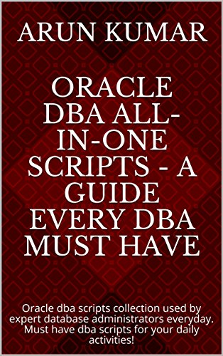 Amazon com: Oracle DBA All-in-one Scripts - A guide every