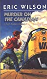 Front cover for the book Murder on the Canadian by Eric Wilson