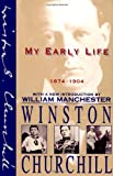 My Early Life: 1874-1904, Winston Churchill, 0684823454