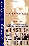 """""""My Early Life 1874-1904"""" av Winston Churchill"""