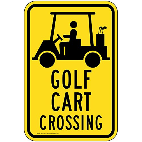 Golf Cart Crossing Reflective Sign, 18x12 in. with Center Holes, 80 mil Aluminum for Recreation by ComplianceSigns