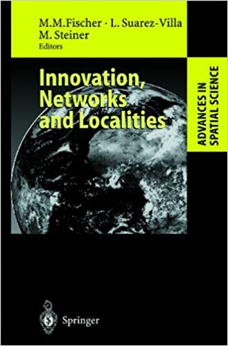 Innovation, Networks and Localities (Advances in Spatial Science)