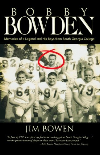 Download Bobby Bowden: Memories of a Legend and His Boys from South Georgia College pdf epub