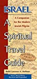 Israel: A Spiritual Travel Guide: A Companion For The Modern Jewish Pilgrim