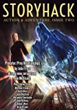 StoryHack Action & Adventure, Issue Two (Volume 3)