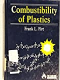img - for Combustibility of Plastics; book / textbook / text book