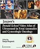 Ultrasound in Fetal Anomalies and Gynecologic Oncology, Kupesic, Sanja, 9350254964