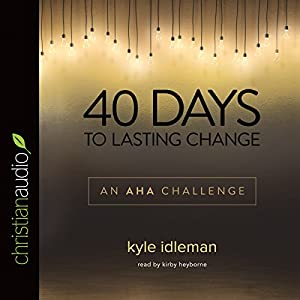 40 Days to Lasting Change Audiobook