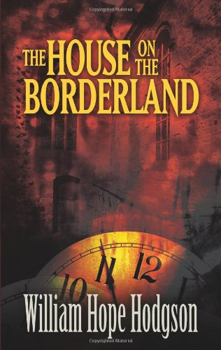 Book cover from The House on the Borderland (Dover Mystery, Detective, & Other Fiction) by William Hope Hodgson
