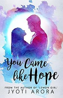 You Came Like Hope by [Arora, Jyoti]