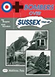 Bombers Over Sussex, 1943-45 (Military Books)