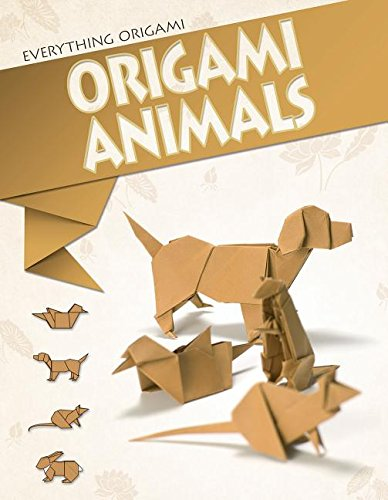 Origami Animals (Everything Origami)