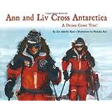 Ann And Liv Cross Antarctica