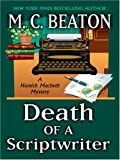 Death of a Scriptwriter, M. C. Beaton, 0786295864