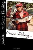 Gone Fishing, John Little, 1490533540