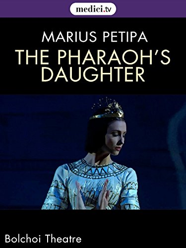 the-pharaohs-daughter-marius-petipa-pierre-lacotte-bolshoi-theatre-moscow