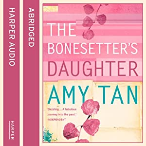 The Bonesetter's Daughter Audiobook