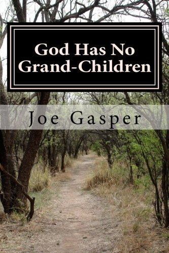 Download God Has No Grand-Children: Joint Heirs With Christ pdf epub