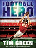 Football Hero, Tim Green, 1410411168