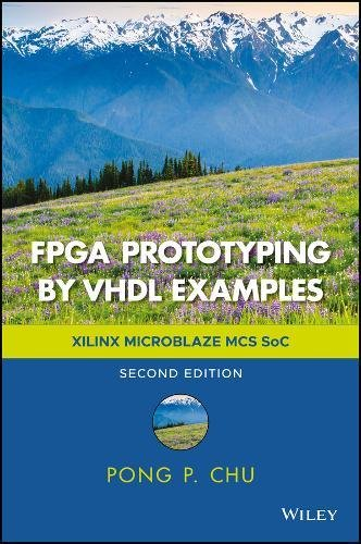 FPGA Prototyping by VHDL Examples: Xilinx MicroBlaze MCS SoC by Wiley