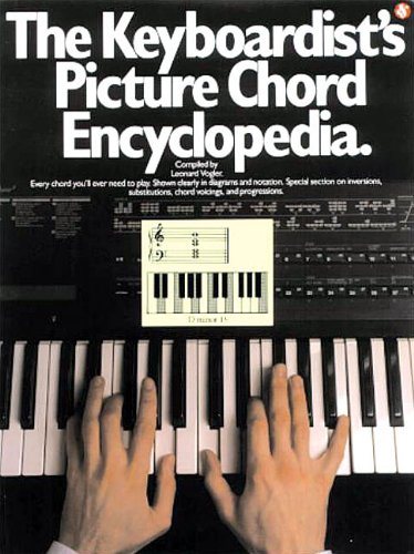The Keyboardists Picture Chord Encyclopedia Leonard Vogler