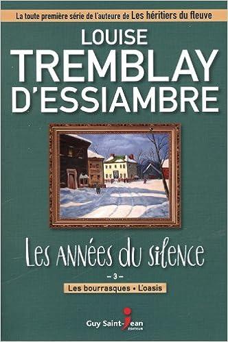 Amazon Fr Les Annees Du Silence 03 Les Bourrasques L
