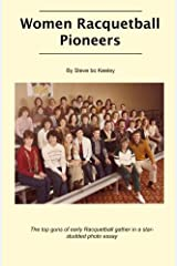 Women Racquetball Pioneers Paperback