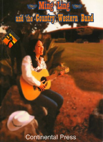 Ming Ling and the country western band (Backpack Novels)