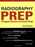 Radiography Prep, Dorothy A. Saia, 0071462805