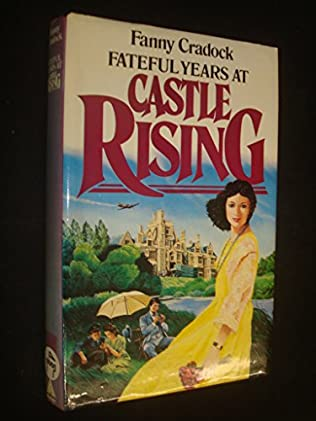 book cover of Fateful Years at Castle Rising