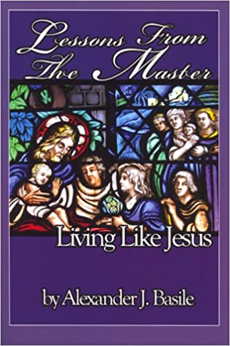 Lessons from the Master: Living Like Jesus