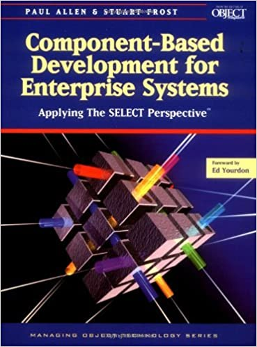 Ilmainen online-lataus e-kirjoja Component-Based Development for Enterprise Systems: Applying the SELECT Perspective (SIGS: Managing Object Technology) FB2