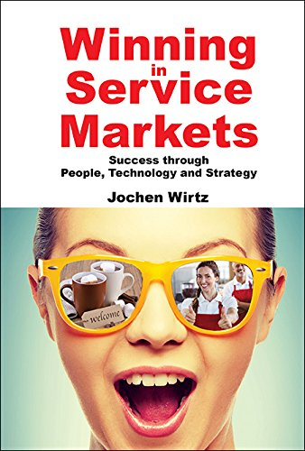 Winning in Service Markets:Success through People, Technology and Strategy