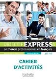Objectif express. Cahier d'activites. Per le Scuole superiori: 1 (Objectif Express Nouvelle Édition / Objectif Express)
