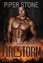 Firestorm (Missoula Smokejumpers Book 4)