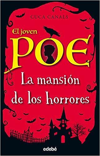 La mansión de los horrores, n.º 3 (El joven Poe): Amazon.es ...