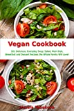 Vegan Cookbook: 101 Delicious, Everyday Soup, Salad, Main Dish,...