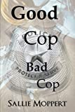 img - for Good Cop Bad Cop book / textbook / text book