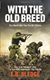 With the Old Breed: The World War Two Pacific Classic (Pacific TV Tie in) by Sledge, Eugene B (2010) Paperback