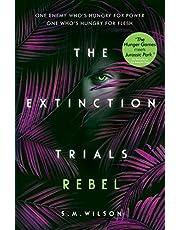 Extinction Trials (3): Rebel