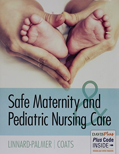 Pkg: Safe Maternity & Ped Nsg Care Textbook & Study Guide