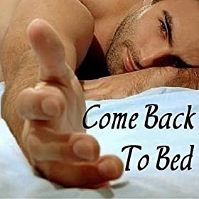 amazon com come back to bed daniel jay paul mp3 downloads