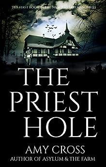 The Priest Hole (Nykolas Freeman Book 1) by [Cross, Amy]