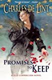 Promises to Keep, Charles de Lint, 1616960191