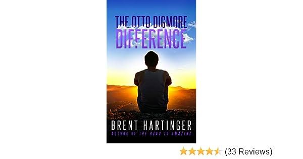 The Otto Digmore Difference The Otto Digmore Series Book 1
